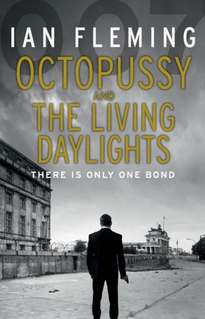 31 best james bond by ian fleming books ebooks images on octopussy the living daylights james bond 007 by ian fleming 9780099578062 fandeluxe Images