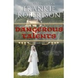 DANGEROUS TALENTS (Kindle Edition)By Frankie Robertson