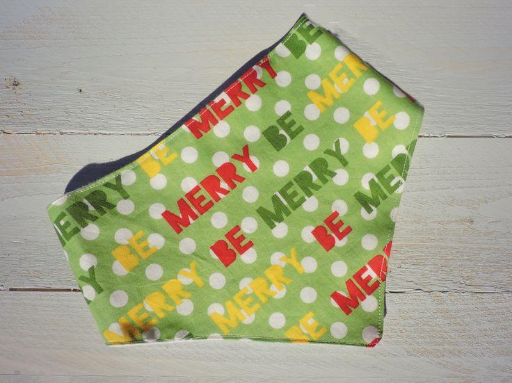 """Handmade Holidays """"be Merry"""" baby bandana bib"""