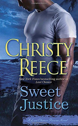 Introducing Sweet Justice A Last Chance Rescue Novel. Buy Your Books Here and follow us for more updates!