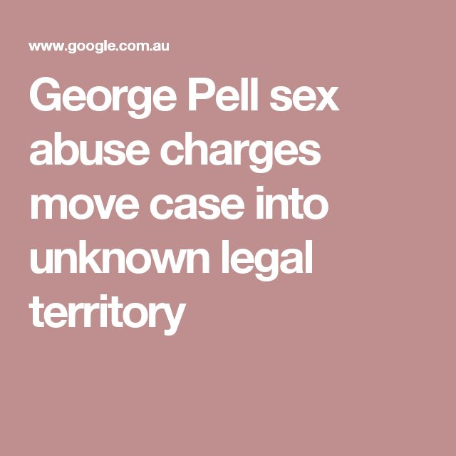 George Pell sex abuse charges move case into unknown legal territory