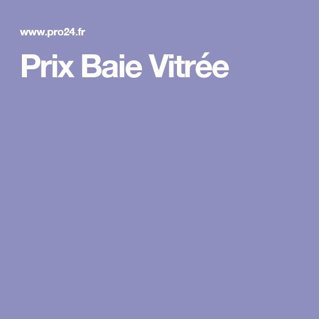 Prix Baie Vitrée