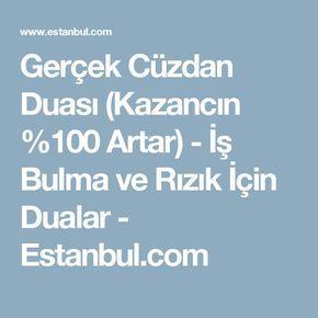 Gerçek Cüzdan Duası (Kazancın %100 Artar) - İş Bulma ve Rızık İçin Dualar - Estanbul.com