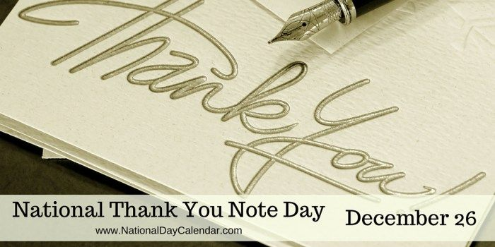 National Thank You Note Day - December 26