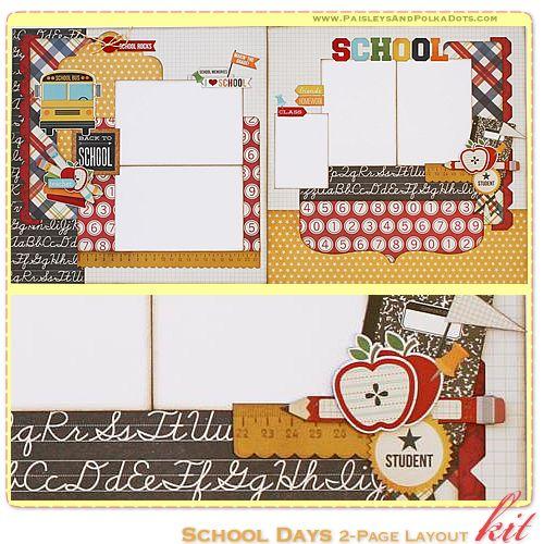 "PaisleysandPolkaDots.com Schools Days"" 2-Page Scrapbook Layout Kit featured at ScrapClubs.com"
