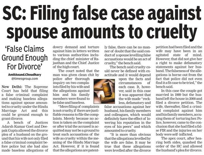 Supreme Court said that filing false criminal complaint and making baseless allegations against spouse amounted to cruelty under Hindu Marriage Act and divorce could be granted on that ground.