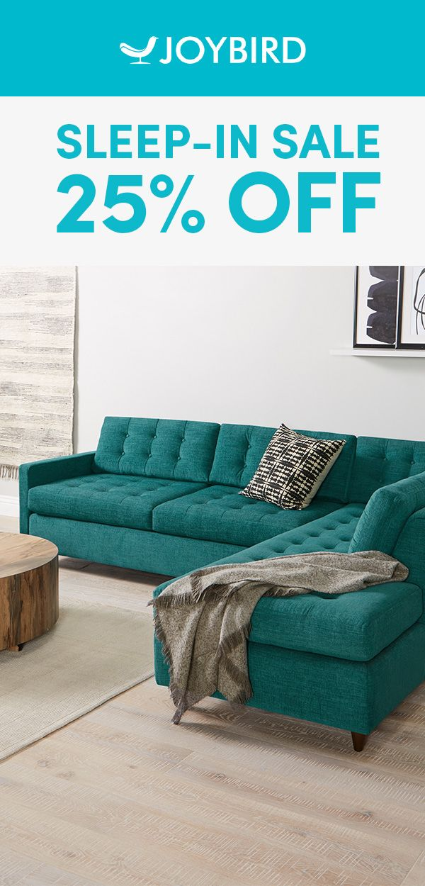 Experience Joy Wherever You Are Don T Miss Out Save Up To 25 Off Everything During Our Sleep In Sale Furniture Bedroom Furniture Turquoise Living Room Decor