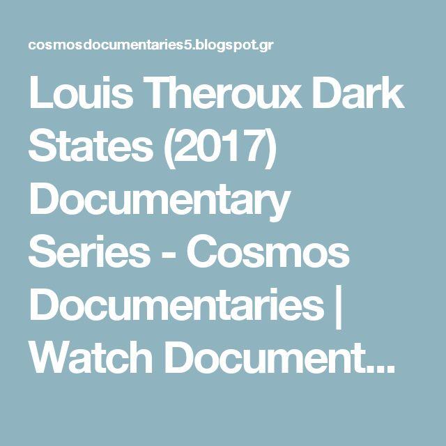Louis Theroux Dark States (2017) Documentary Series - Cosmos Documentaries | Watch Documentary Films Online