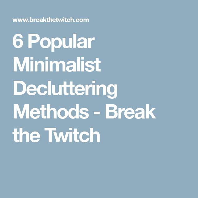 6 Popular Minimalist Decluttering Methods