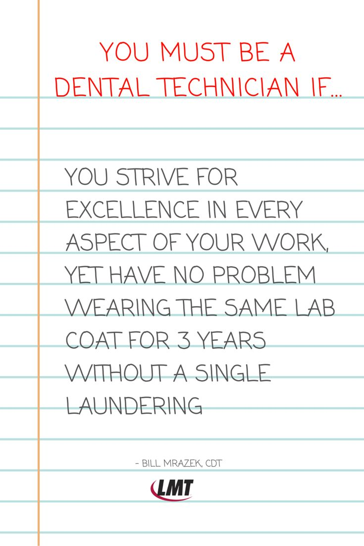 """You must be a dental tech if... #dentalhumor--------------------------LMT Communications, Inc. was founded in 1984 to create an indispensable business strategies magazine for dental laboratory decision-makers. That magazine, LMT—Lab Management Today—is formulated to combine management insights, marketing strategies, business """"how-to's,"""" product updates and educational opportunities in an easy-to-digest format so readers can implement these ideas to meet everyday business challenges."""
