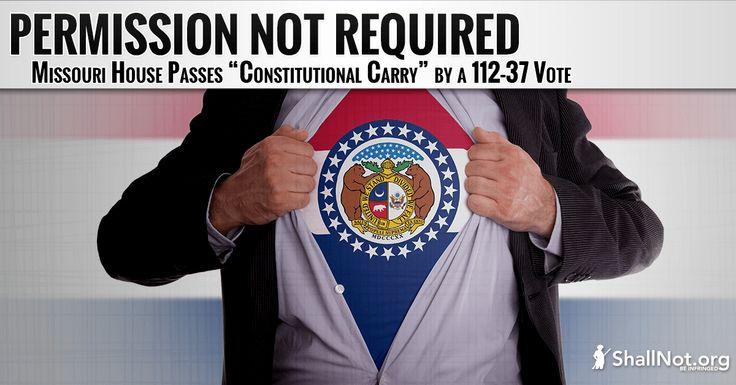 "Missouri House Passes ""Constitutional Carry"""