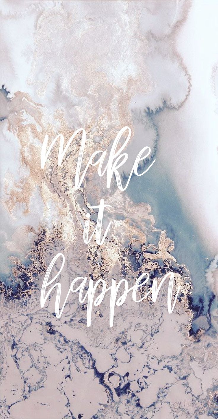 Marble Wallpaper Iphone Background Makeithappen Quotes Inspo Strong Motivation Phone Lockscreen Pretty Pink Iphonebackground