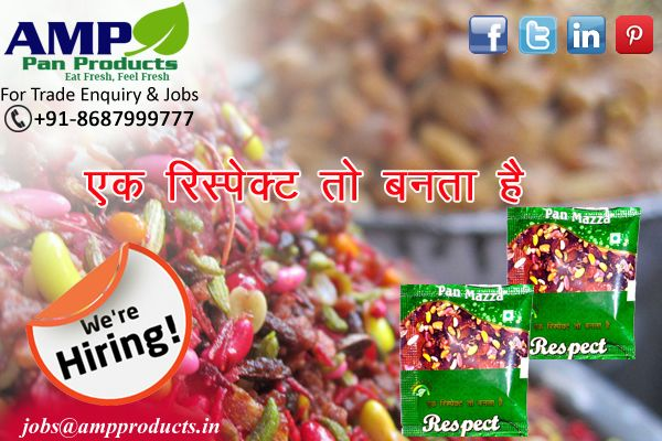 The Best Quality Mouth Freshener- Respect Mouth Freshener. Join Us Now ‪#‎WeAreHiring‬ Apply At: jobs@ampproducts.in  Call at: +91-8687999777 ‪#‎BestEmployer‬ ‪#‎Leaders‬ ‪#‎Corporate‬ ‪#‎Industry‬ ‪#‎BestIndustry‬ ‪#‎Experts‬ ‪#‎Brand‬‪#‎FMCGcompany‬ ‪#‎Employment‬ ‪#‎NowHiring‬