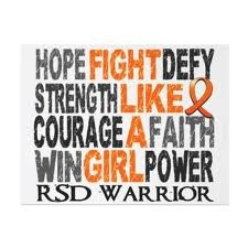 RSD warrior- fight with us! And wear orange in November!!! RSD/CRPS November Awareness Month. Please stand for the vision of love, and wear orange for the month of November!!! RSD/CRPS is a neurological disease with pain as its first symptom, and skin and muscle dystrophy. It is more painful than childbirth, cancer, and amputation. Don't let those with this disease fight it alone, #standforthevisionoflove. #wearorangeinnovember