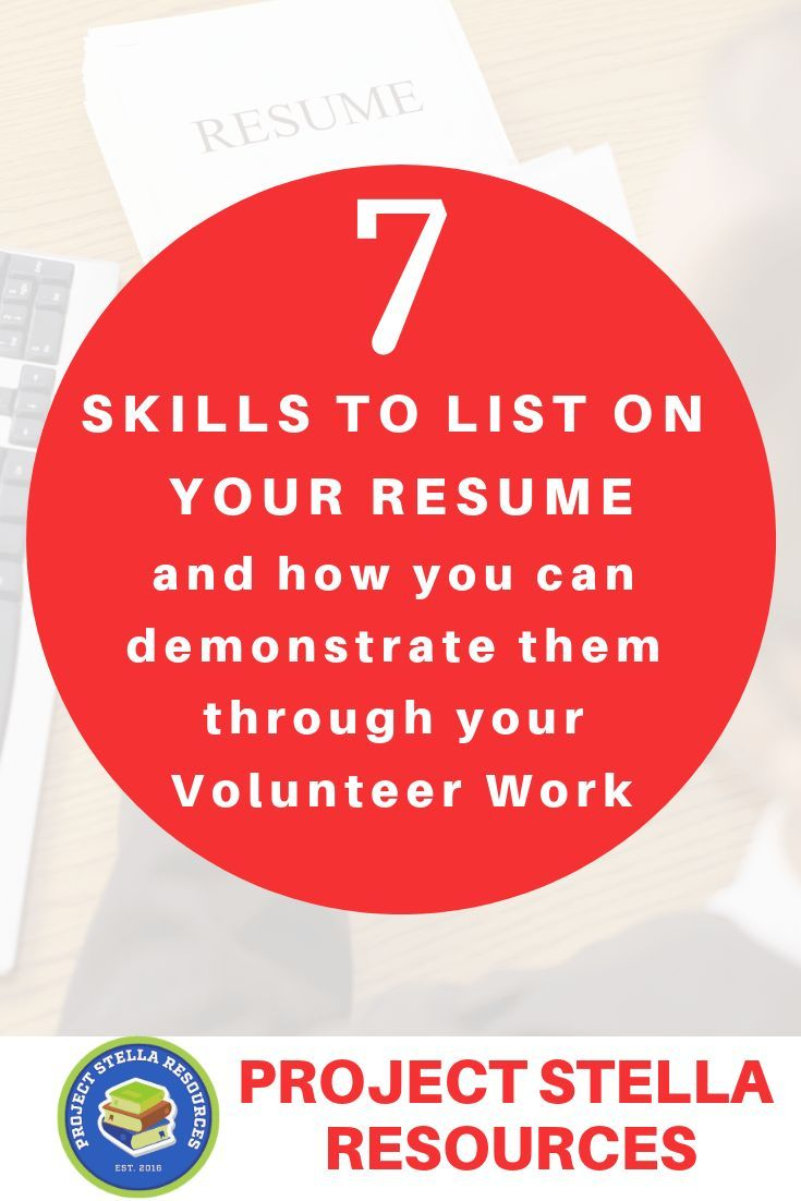 Students Want To Apply For Jobs But Jobs Want To See Applicants With Experience Here Are 7 Skills To List On Yo Leadership Coaching Volunteer Work Resume Tips
