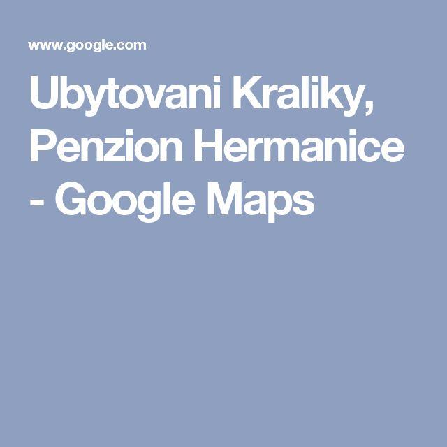 Ubytovani Kraliky, Penzion Hermanice - Google Maps