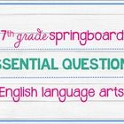 This PDF file includes eight posters – two eseential questions per unit.  These essential questions correspond with the 7th Grade ELA Springboard c...