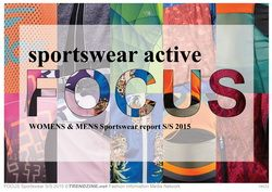 FOCUS Sportswear Active S/S 2015 womenswear & menswear trend analysis