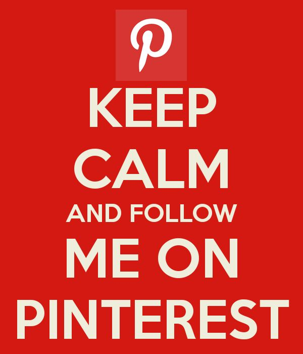 KEEP CALM AND FOLLOW ME ON PINTEREST  Please look at my boards..I'm quite hilarious