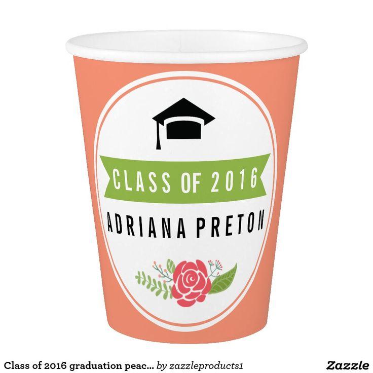 #Classof2016 #graduation peach, green floral #papercup