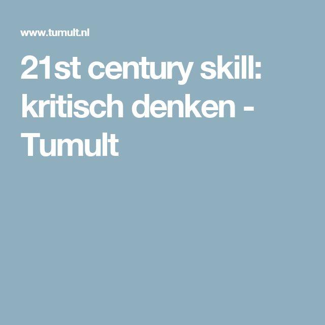 Critical thinking - 21st century skill: kritisch denken - Tumult