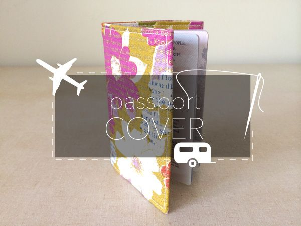 How to sew a passport cover - Free sewing tutorial on the Craftsy blog