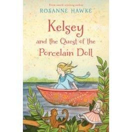 Kelsey and the Quest of the Porcelain Doll  $14.95