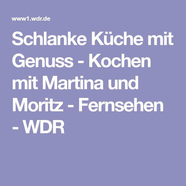 Schlanke Küche mit Genuss - Kochen mit Martina und Moritz - Fernsehen - WDR