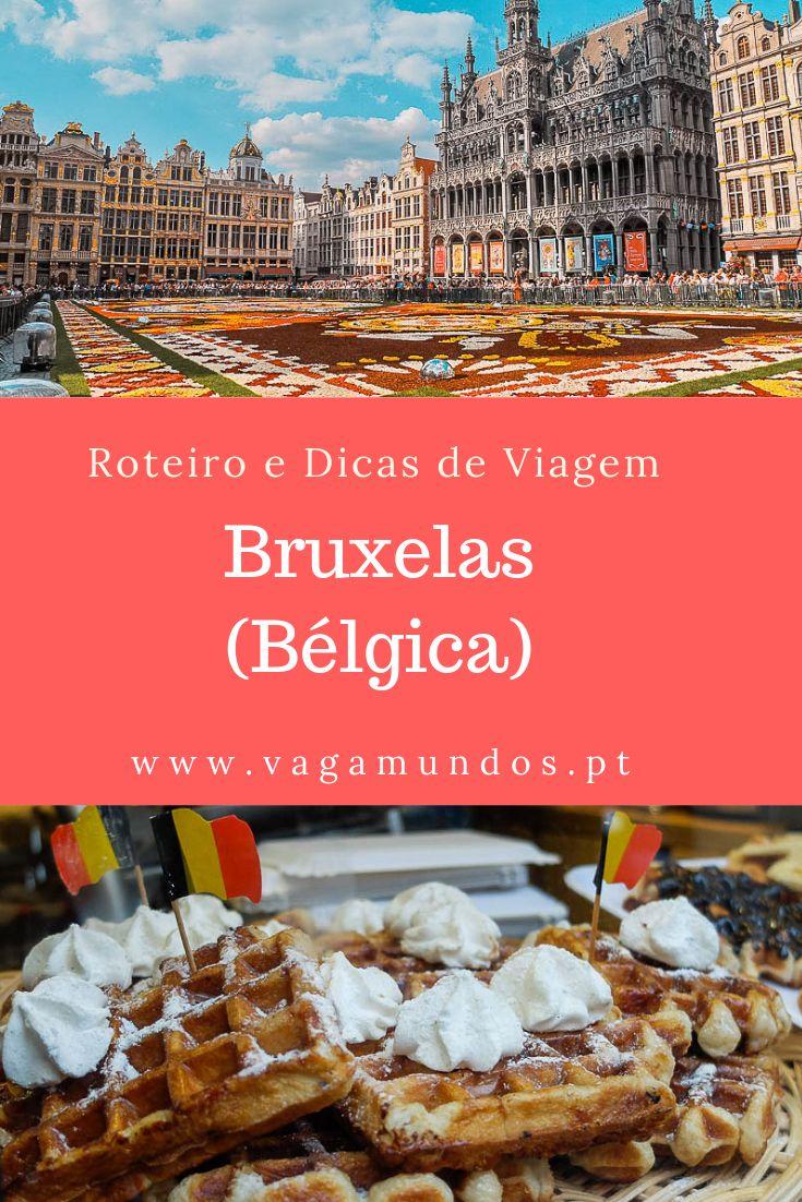 Visite Bruxelas – o melhor de Bruxelas em um itinerário de 2 dias    – lugares
