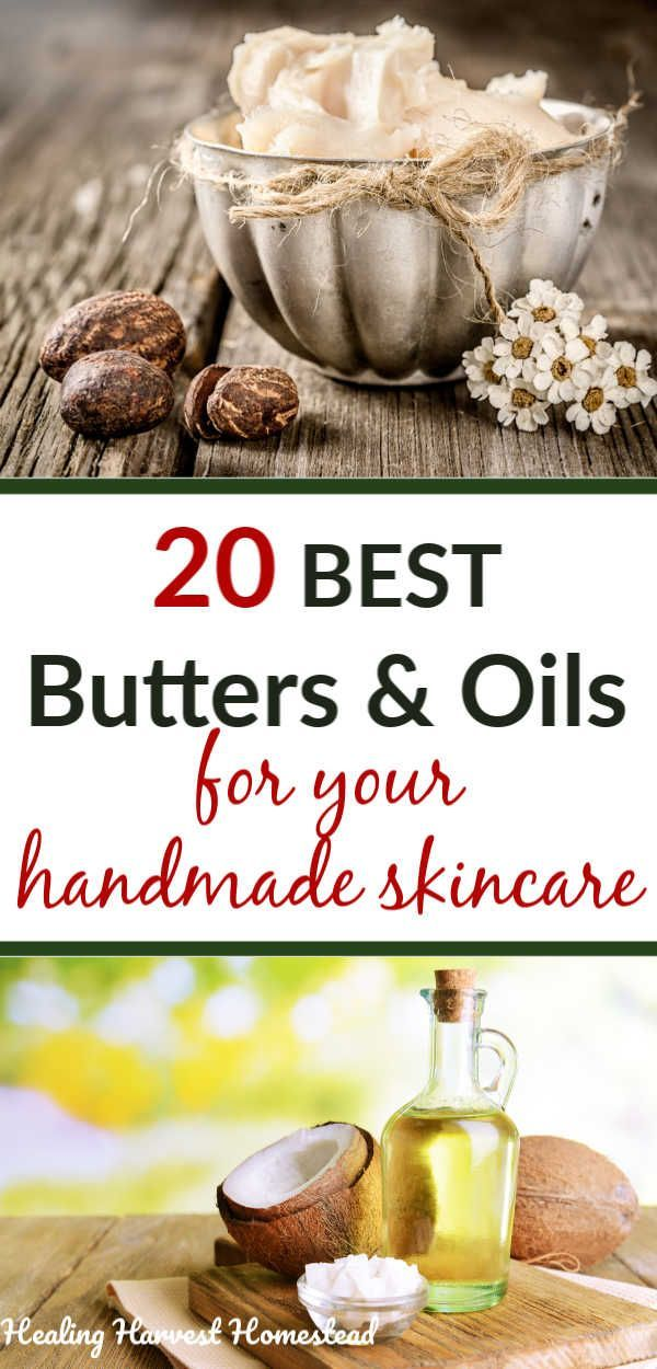 20 Best Oils Butters For Your Homemade Skin Care Products What Are The Pros Cons Of Different Oils Butters All Posts Healing Harvest Homestead In 2020 Handmade