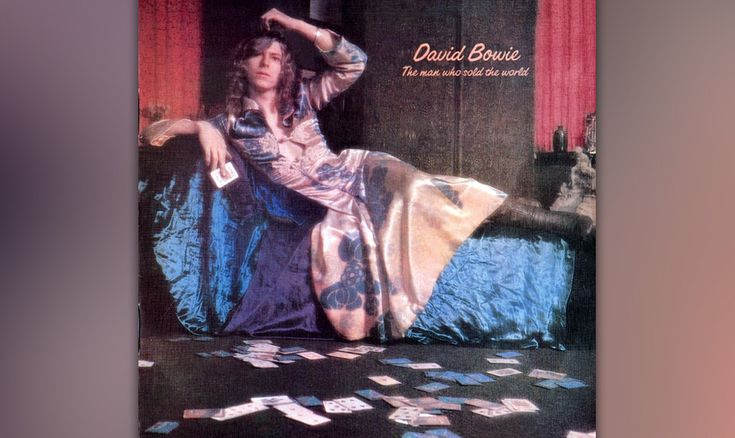 45. David Bowie - The Man Who Sold the World