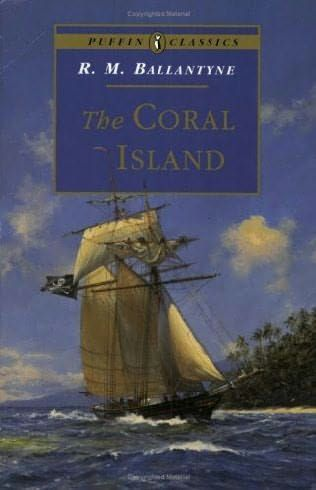 1857: R.M. Ballantyne, The Coral Island (perhaps recommended with reservations)