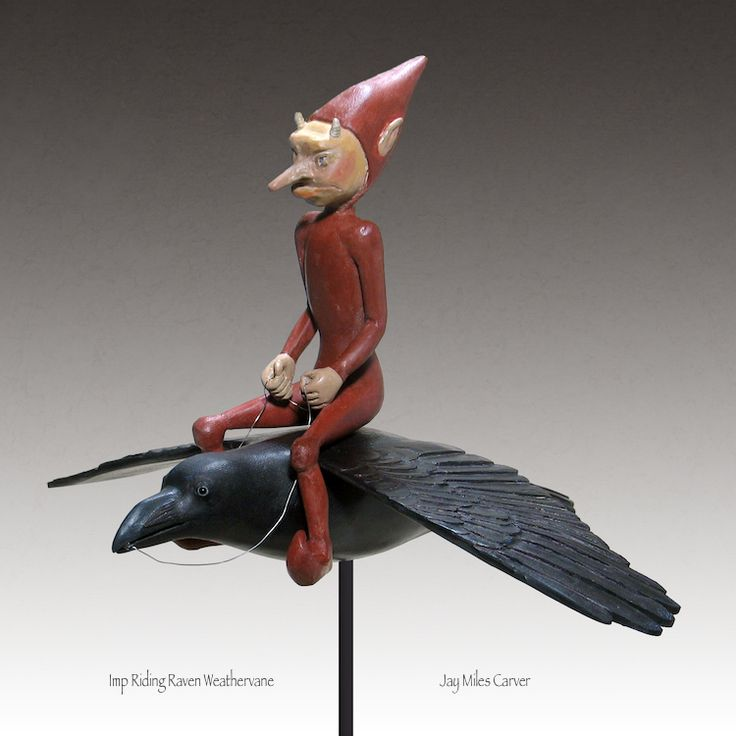 Imp Riding Raven Weathervane carved by Jay Miles - White cedar and oak.   See Jay's latest carvings at Kicking Bull Gallery on Facebook.