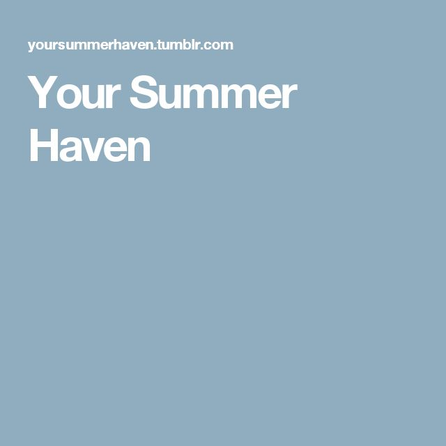 Your Summer Haven