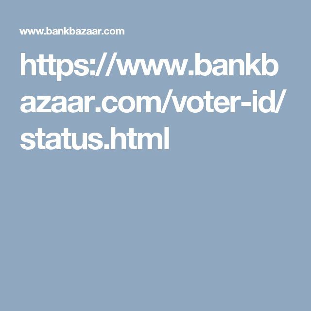https://www.bankbazaar.com/voter-id/status.html Check for Voter ID Status Online & Track your Status as well !!