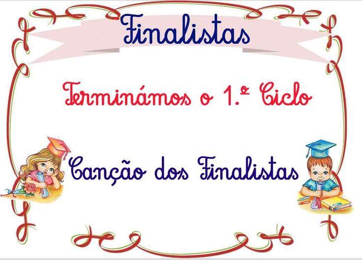 """Terminámos o 1.º Ciclo - Canção dos Finalistas c/ a música """"Postal dos C..."""
