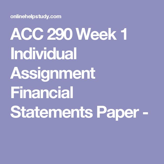 week 1 financial statements paper Fin 419 week 1 assignment business structure and financial to add the fin 419 week 1 assignment business structure and financial statements to your.