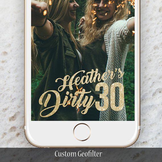 Custom Snapchat Dirty Thirty Geofilter by DreamDesignGroup on Etsy