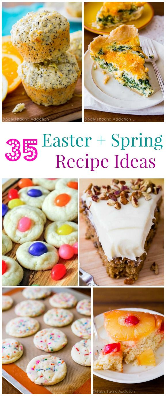 35 Easter & Springtime Recipe Ideas including Pineapple Upside Down Cake, Cheesy Spinach Quiche, Cinnamon Roll Cake, Sugar Cookies, and more...