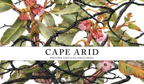 philippa nikulinsky's book 'cape arid' - botanical illustrations
