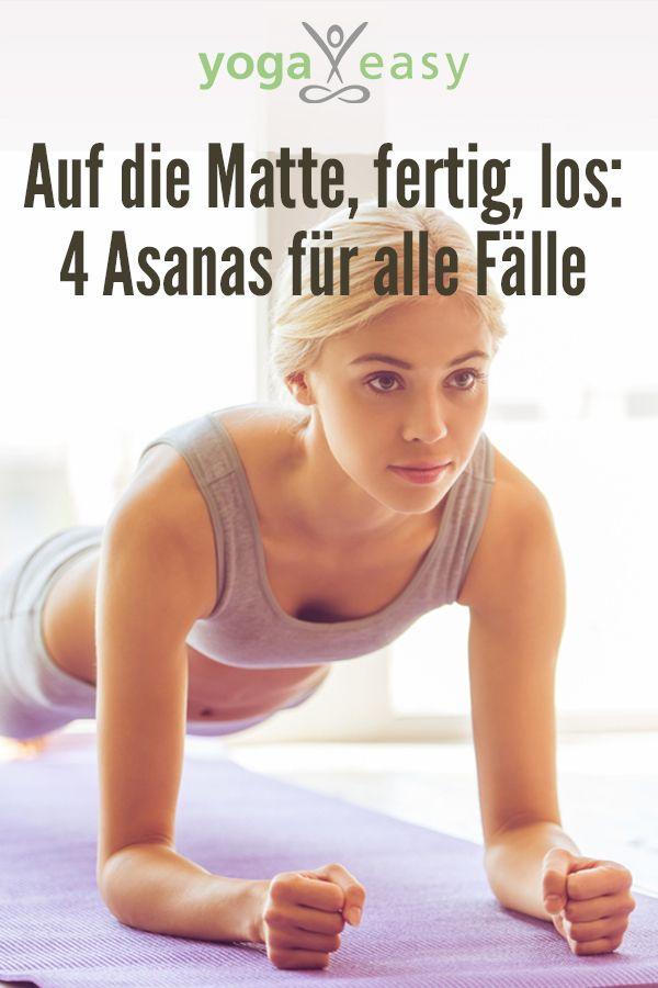Yoga ist die Antwort – was auch immer die Frage war. Diese 4 Asanas könnt ihr immer üben!
