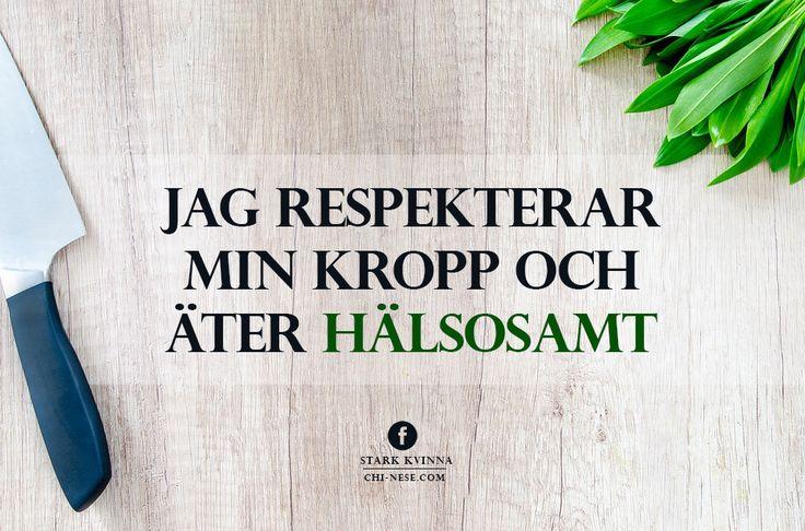 Jag respekterar min kropp och äter hälsosamt #affirmationer #svenska #positivttankande #attraktionslagen