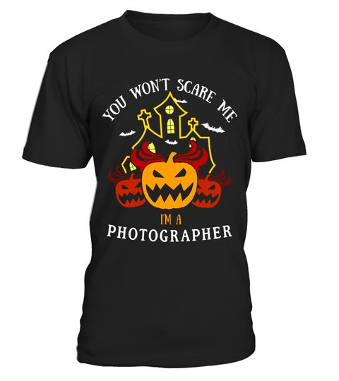 """# You Won't Scare Me I'm Photographer Tee .  Special Offer, not available in shops      Comes in a variety of styles and colours      Buy yours now before it is too late!      Secured payment via Visa / Mastercard / Amex / PayPal      How to place an order            Choose the model from the drop-down menu      Click on """"Buy it now""""      Choose the size and the quantity      Add your delivery address and bank details      And that's it!      Tags: HIGH QUALITY Halloween Costume T-Shirt…"""