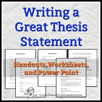 thesis handouts Writing thesis statements 2 position on a debatable issue in other words, when you write a thesis statement, you take a stand about something.