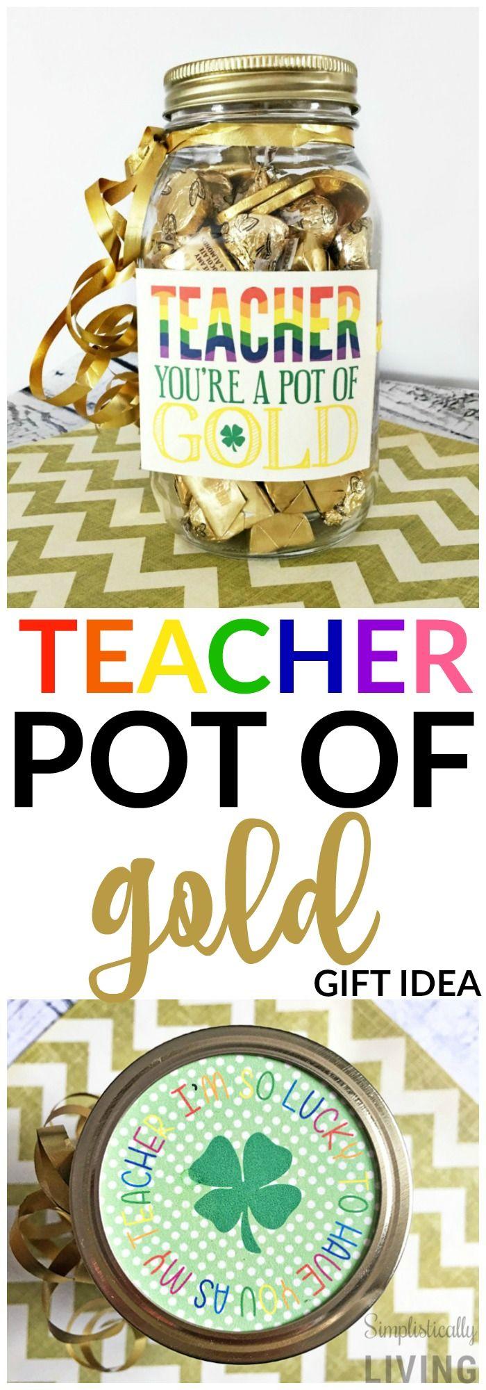 teacher pot of gold gift idea