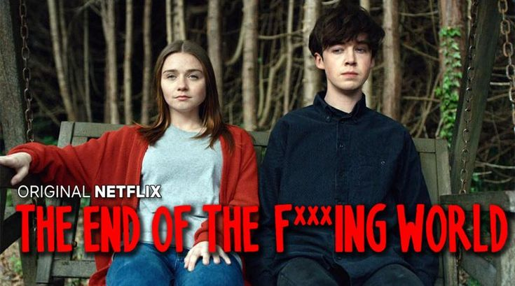 THE END OF THE F***ING WORLD, nouvelle série Netflix [Actus Séries TV] - Freakin' Geek