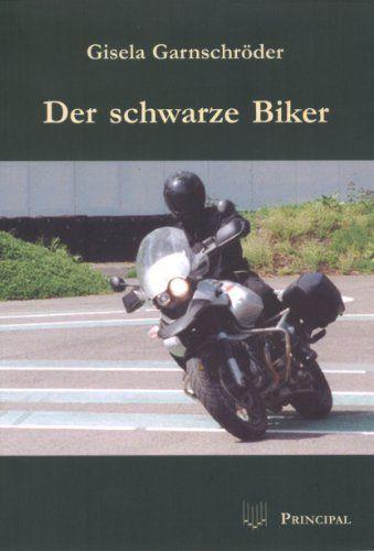 Der schwarze Biker: Kriminalroman von Gisela Garnschröder http://www.amazon.de/dp/3899690370/ref=cm_sw_r_pi_dp_KFx-tb0Q5AR93