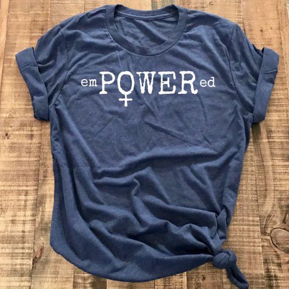 EmPOWERed, Girl Power, Tshirt,  Motivational, Workout Shirt, Women's Empowerment, Shirt, Feminist Shirt