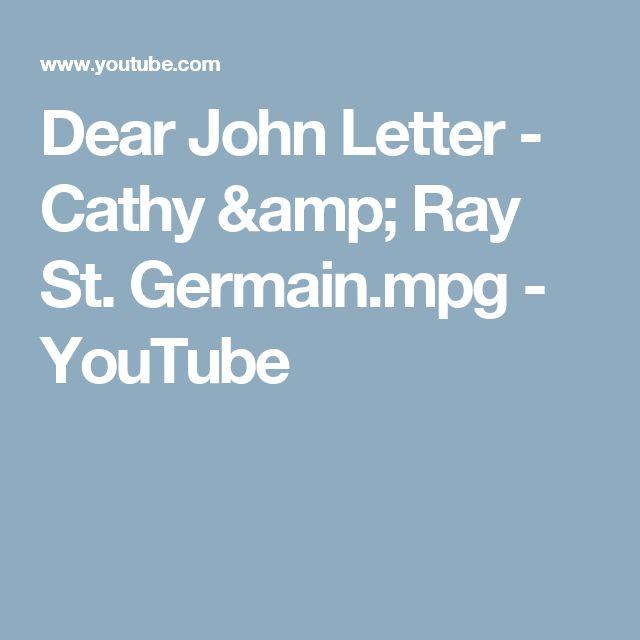 Dear John Letter - Cathy & Ray St. Germain.mpg - YouTube