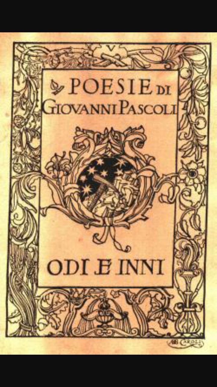Odi e Inni, l'ultima opera di Pascoli scritta nel 1906 che è una raccolta di poesie.